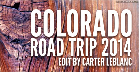 Colorado Road Trip 2014: Edit by Carter Leblanc