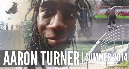Aaron Turner: Summer 2014 Edit by Tom Perrigo