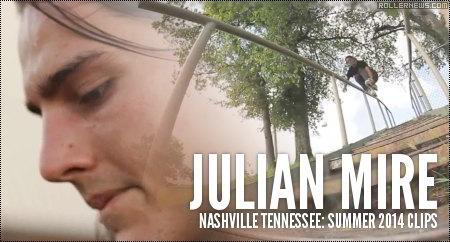 Julian Mire: Summer 2014 Clips by Cameron Martin
