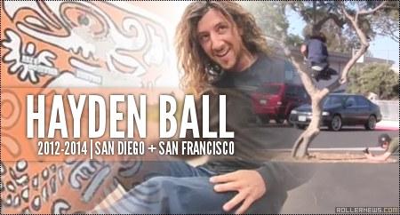 Hayden Ball: 2012-2014 Clips