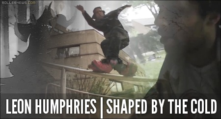 Leon Humphries: Shaped by the Cold (2014)