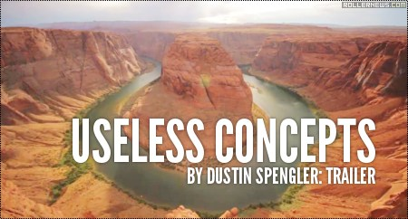 Useless Concepts by Dustin Spengler (2014): Trailer