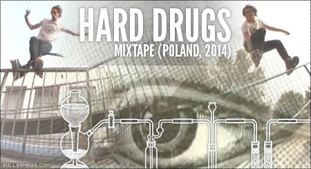 Hard drugs Mixtape (2014, Poland): Teaser