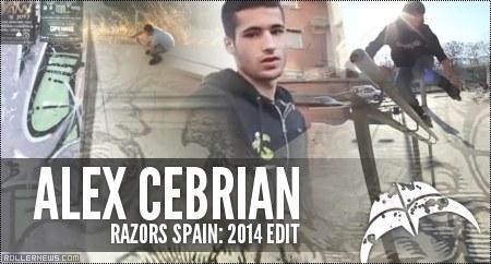 Alex Cebrian (17, Spain): Razors Welcome Edit (2014)