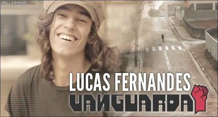 Lucas Fernandes (Brazil): Vanguarda Edit (2014)