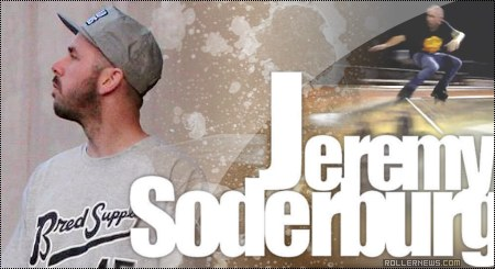 Clips of the day: Jeremy Soderburg (2014)
