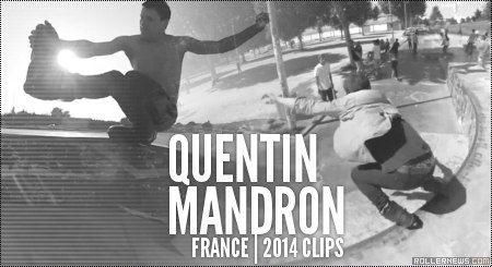 Quentin Mandron (France, 30): 2014 Clips