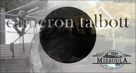 Cameron Talbott: The Missoula (Montana) Street Edit