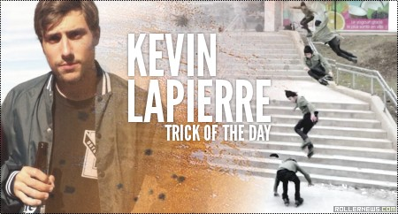 Trick of the day: Kevin Lapierre (2014)