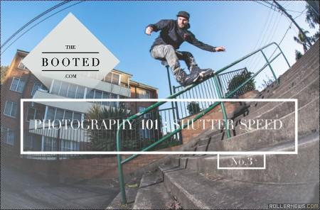The Booted:  Photography 101 (Shutter Speed) featuring Adam Kola & Chris Haffey