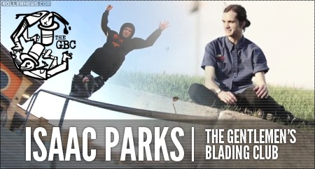 Isaac Parks: Gentlemen 2014 Edit by Anthony Medina