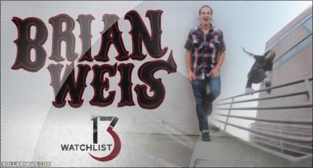 Brian Weis: Ground Control, Watchlist 13
