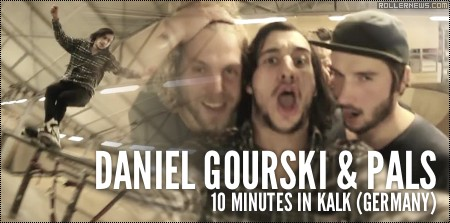 Daniel Gourski & Pals: 10 minutes in Kalk (Germany)