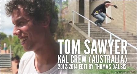 Tom Sawyer (Australia): 2012-2014 Profile