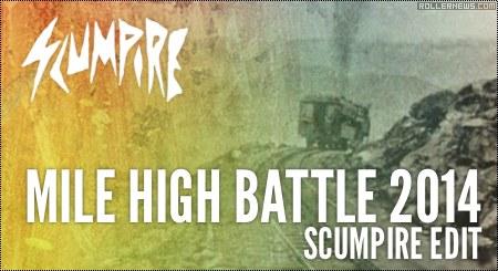 Mile High Battle 2014 (Colorado): Scumpire Edit