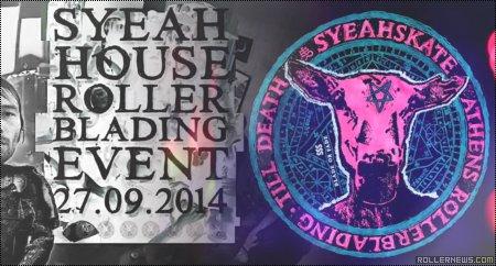 SyeahSkate House Event #14 (Greece)