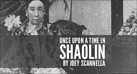 Once upon a time in Shaolin (2014) by Joey Scannella