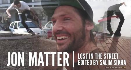 Jon Matter: lost in the street (2013-2014)