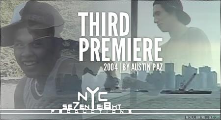 Third Premier (2004) by Austin Paz: Full Video