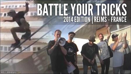 Battle your tricks Reims 2014 (France)