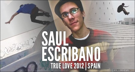 Saul Escribano (Spain): True Love Dvd, Section (2012)