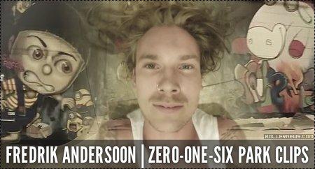 Fredrik Andersson: ZeroOneSix Park Clips (2014)