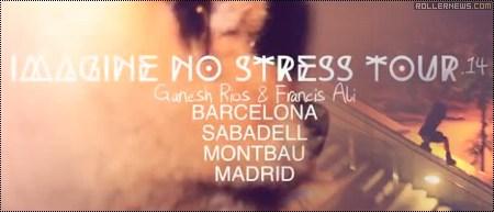 Imagine No Stress Tour (2014)