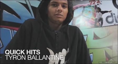 Tyron Ballantine: Quick Hits in Skateland (2014)