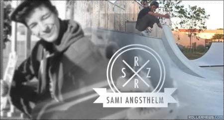 Sami Angsthelm (Montpellier, France): 2014 Park Edit