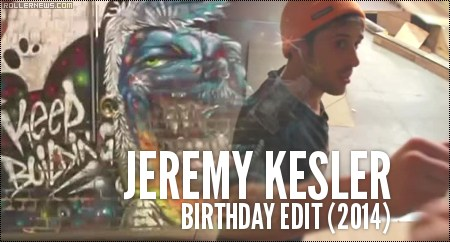 Jeremy Kesler: Birthday Park Edit (2014)