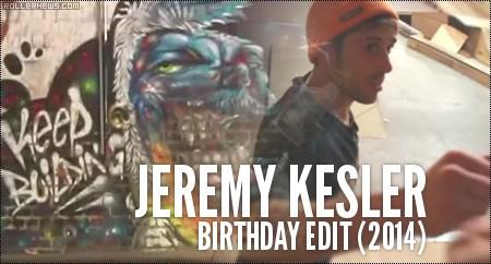 Jeremy Kesler: Birthday Park Edit (2014)