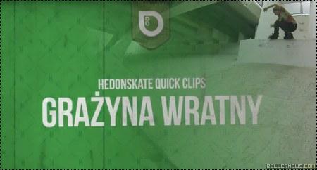Grazyna Wratny (Poland): Hedonskate Quick Clips