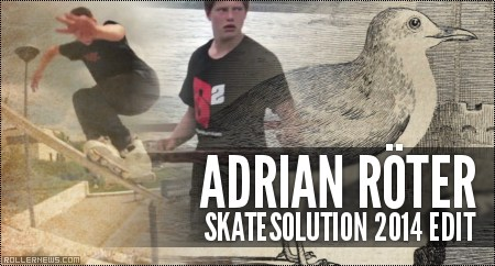 Adrian Roter (18): Skatesolution 2014 Edit