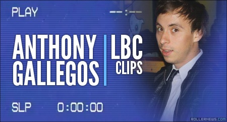 Anthony Gallegos: LBC Clips by Joey Scannella (2014)