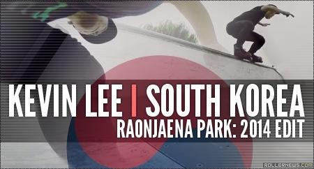 Kevin Lee (South Korea): Raonjaena Park, Edit (2014)