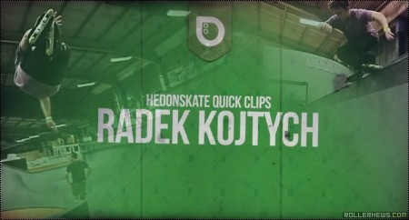 Radek Kojtych: Hedonskate Quick Clips (2014)