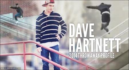 Dave Hartnett: Throwaway Profile (2014)