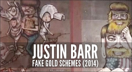 Justin Barr: Fake Gold Schemes (2014)