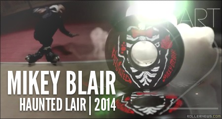 Mikey Blair: Haunted Lair, Mini Ramp (2014)