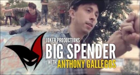 Joker Prod: Big Spender (2014) w/ Anthony Gallegos