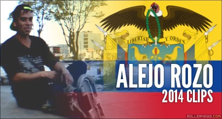 Alejo Rozo (Bogota, Colombia): 2014 Clips