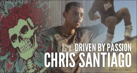 Chris Santiago: Driven by Passion (2014)