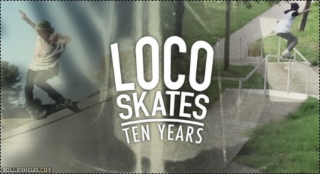 LocoSkates | 10 Years and Rolling: Best-Of
