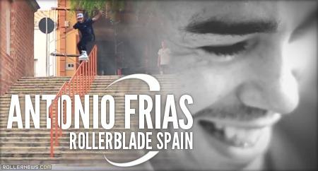 Antonio Frias (Rollerblade Spain): 2014 Edit