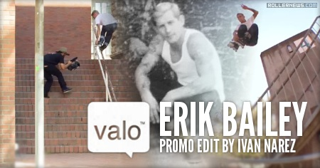Erik Bailey: Valo Short Promo by Ivan Narez (2014)