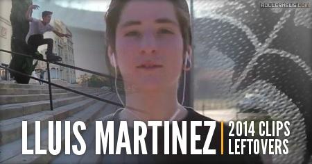 Lluis Martinez (Razors AM Spain): 2014 Leftovers