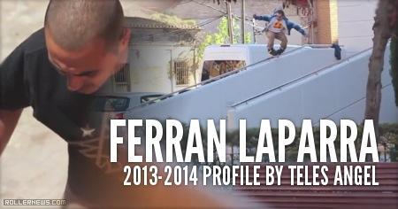 Ferran Laparra (Spain): 2013 - 2014 Profile