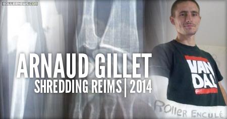 Arnaud Gillet: Shredding Reims (France, 2014)