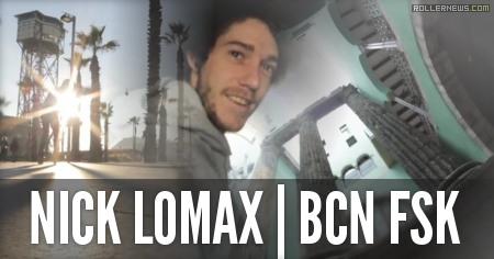 Nick Lomax: Freeskates In Barcelona 2014