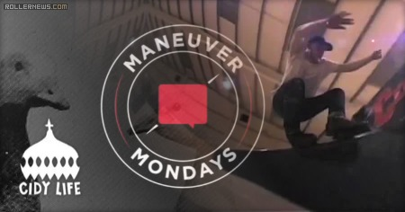 Valo Maneuver Monday's by Cidy Life (2014) with Sam Walker, Billy Doyle, Elliot Stevens & Dan Stirling